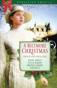A Biltmore Christmas (Romancing America Series)