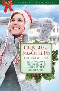 4in1: Romancing America: Christmas At Barncastle Inn (Romancing America Series)