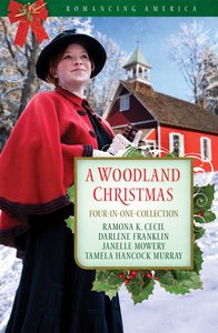 A 4in1: Romancing America: Woodland Christmas (Romancing America Series)