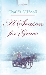 A Season For Grace (Truly Yours Series)