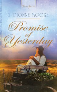 Promise of Yesterday (Truly Yours Series)