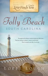 In Folly Beach, South Carolina (Love Finds You Series)