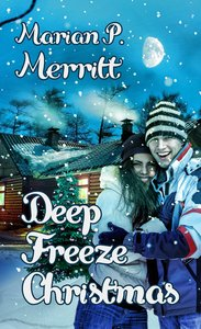 Deep Freeze Christmas (Christmas Holiday Extravaganza Fiction Series)