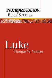 Luke (Interpretation Bible Study Series)