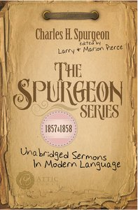 The Spurgeon Series 1857 & 1858