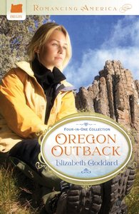 4in1: Romancing America: Oregon Outback (Romancing America Series)