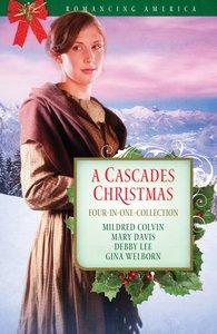 A Cascades Christmas (Romancing America Series)