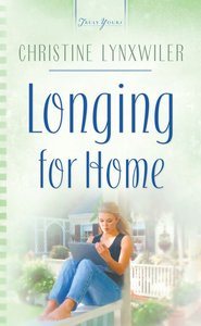 Longing For Home (Heartsong Series)