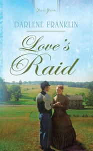 Loves Raid (Heartsong Series)