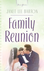 Family Reunion (#745 in Heartsong Series)
