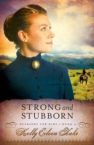 Strong and Stubborn (Husbands For Hire Series)