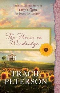 The House on Windridge (Heartsong Series)
