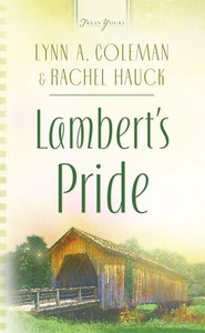 Lamberts Pride (#574 in Heartsong Series)