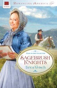 4in1: Romancing America: Sagebrush Knights (Romancing America Series)