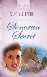 Sonoran Secret (Heartsong Series)