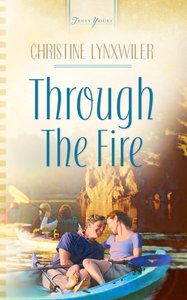 Through the Fire (Heartsong Series)