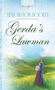 Gerdas Lawman (Heartsong Series)
