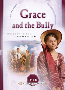 Grace and the Bully (Sisters In Time Series)