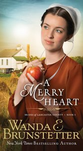 Merry Heart (#01 in Brides Of Lancaster County Series)