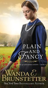 Plain and Fancy (#03 in Brides Of Lancaster County Series)