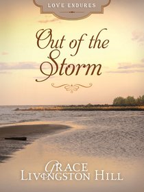 Out of the Storm (Love Endures Series)