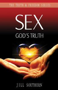 Sex (Truth And Freedom Series)