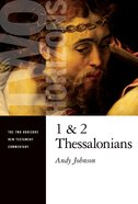 1 and 2 Thessalonians (Two Horizons New Testament Commentary Series)