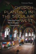 Church Planting in the Secular West (The Gospel And Culture Series)