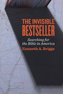 The Invisible Bestseller: The Search For the Bible in America