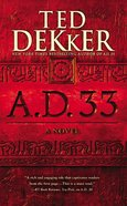 A.D. 33 (#02 in A.d. Series)