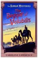 The Beggar of Volubilis (#14 in Roman Mysteries Series)