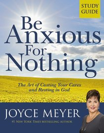 Be Anxious For Nothing (Study Guide)