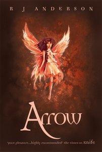 Arrow (#03 in No Ordinary Fairy Tale Series)