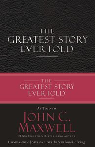 The Greatest Story Ever Told (Companion Journal)
