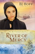 River of Mercy (Previously Gideons Hope) (#03 in The Riverhaven Years Series)