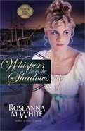 Whispers From the Shadows (#02 in Culper Ring Series)