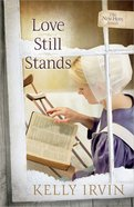 Love Still Stands (#01 in New Hope Amish Series)