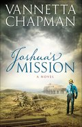 Joshuas Mission (#02 in The Plain & Simple Miracles Series)