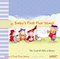Babys First Five Years
