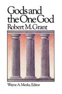 Gods and the One God (#01 in Library Of Early Christianity Series)