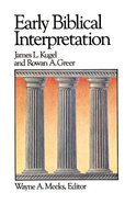 Early Biblical Interpretation (#03 in Library Of Early Christianity Series)