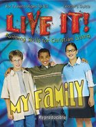 My Family Leaders Guide (Reproducible) (Live It! Series)