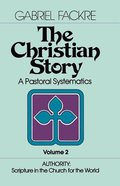Authority - Scripture in the Church For the World (#02 in Christian Story Series)