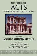 Ancient Literary Setting (#01 in Book Of Acts Series)