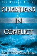 Christians in Conflict (Leaders Guide) (Dialog Study Series)