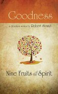 Goodness (9 Fruit Of The Spirit Series)