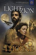 A Light in Zion (#04 in Zion Chronicles Series)