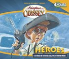 Heroes (#03 in Adventures In Odyssey Gold Audio Series)