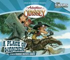 A Place of Wonder (#15 in Adventures In Odyssey Gold Audio Series)