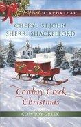 Cowboy Creek Christmas - Mistletoe Reunion / Mistletoe Bride (2in1 Love Inspired Historical Series)